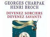 Devenez sorciers devenez savants Georges Charpak Henri Broch