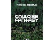 Gauloise Fantasy Nicolas Reuge