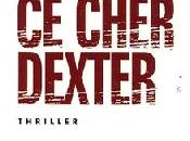 cher Dexter Jeff Lindsay (Points Thriller)