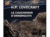 Cauchemar d'Innsmouth H.P. Lovecraft, texte Victor Vestia, Michel Chaigneau Hugues Sauvay