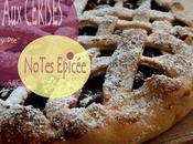Vite tarte cerises cherry pie) notes épicés ...avant saison