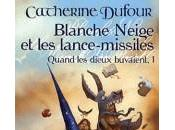 "Catherine Dufour ""Blanche-Neige lance-missiles"""