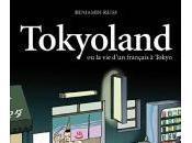 Tokyoland, aventures d'un Français Japon