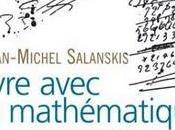 Vivre avec mathématiques Jean-Michel Salanskis.