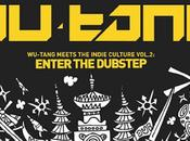 Wu-Tang Meets Indie Culture V.2: Enter Dubstep