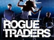 Rogue Traders retour, presque