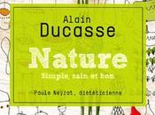 Bien manger quotidien avec Alain Ducasse
