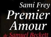 Premier amour, Samuel Beckett, Sami Frey