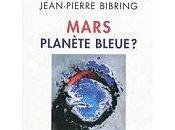 Mars, planète bleue Podcast audio avec Jean-Pierre Bibring