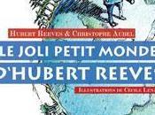 joli petit monde d'Hubert Reeves