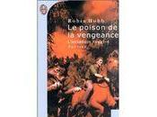 poison vengeance (L'assassin royal Robin Hobb