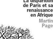 disparition Paris renaissance Afrique Martin Page