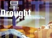 Flooding Time Drought/Drought Film Fixe [Cycle Singapour, Malaisie]