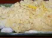 Cabillaud crumble citron.