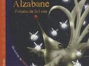 Alzabane, l'oiseau lune (J-S. BLANCK)