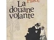 douane volante PLACE FRANCOIS Gallimard jeunesse