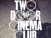 Album Door Cinema Club Tourist History