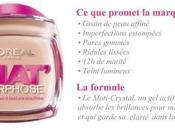 J'ai testé adoré) Mat'morphose L'Oréal