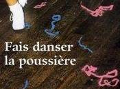Danse avec poussière