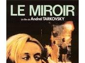 Ciné-Club l'EDL Miroir, Tarkovski s'écrit comme prononce)