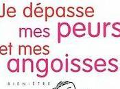 DÉPASSE PEURS ANGOISSES Christophe André Muzo