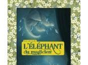 L'éléphant magicien, Kate Camillo