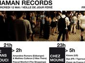 Maman Records Party