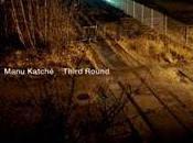 """MUSIC: """"Third Round"""", jazzy groovy cinquième album Manu Katché/jazzy fifth Katché"""