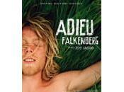 """Adieu Falkenberg"" souvenir, attention danger..."