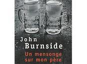 John Burnside mensonge père