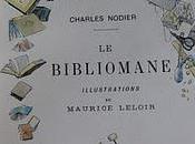 Bibliomane Nodier: compositions Maurice Leloir