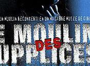 Classiques l'horreur Moulin supplices