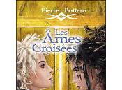Ames croisées Pierre Bottero