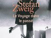 Stefan Zweig voyage dans passé