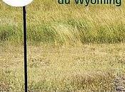 Annie Proulx Nouvelles histoires Wyoming