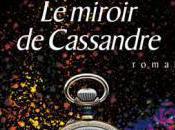 miroir Cassandre Bernard Werber