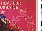 brève histoire tracteur Ukraine Marina Lewycka