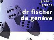 Fischer Genève Graham Greene