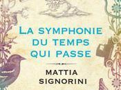 Mattia SIGNORINI Symphonie temps passe