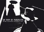 Coup Parapluie, Philosophie, bien être crimes passionnels