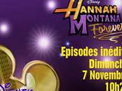 Hannah Montana Forever double épisode Révélation dimanche novembre 2010 Disney Channel