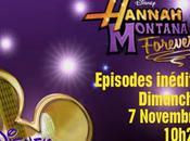 Hannah Montana Forever double épisode Révélation aujourd'hui Disney Channel