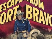 Fort Bravo Escape from Bravo, John Sturges (1954)