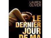 dernier jour Lauren Oliver trailer disponible
