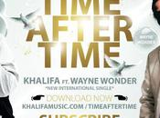 KHALIFA Time After Feat Wayne Wonder [Mp3]