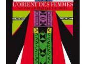 L'Orient femmes Christian Lacroix musée quai Branly