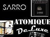 Sarro cause atomique deluxe
