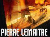 Travail soigné Pierre LEMAITRE