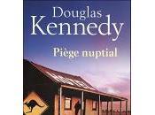 R.A.T. Troisième livre: Piège nuptial Douglas Kennedy