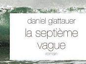 septieme vague Daniel Glattauer